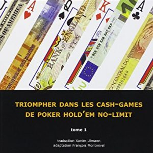 Poker-Cash-Tome-1-Triompher-dans-les-cash-games-de-poker-holdem-no-limit-0