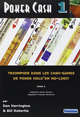 Poker-Cash-Tome-1-Triompher-dans-les-cash-games-de-poker-holdem-no-limit-0