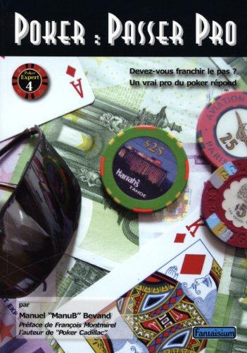Poker-passer-pro-Devez-vous-franchir-le-pas-Un-vrai-pro-du-poker-rpond-0
