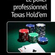 Le-Poker-Professionnel-Texas-Hold-Em-lOuvrage-de-Rfrence-Comment-Gagner-de-lArgent-au-Casino-et-sur-Internet-grce--la-Stratgie-et--lAnalyse-0
