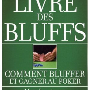 Le-livre-des-bluffs-Comment-bluffer-et-gagner-au-poker-0