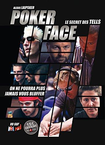 POKER-FACE-Dmasquez-vos-adversaires-0