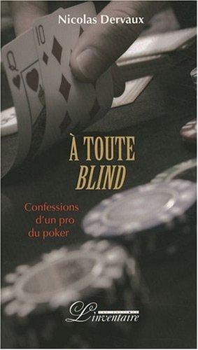 A-toute-blind-Confessions-dun-pro-du-poker-0