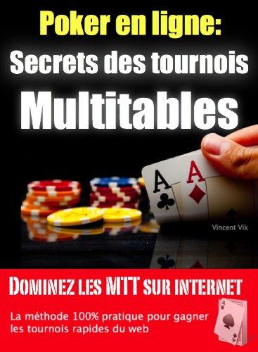 Les-Secrets-des-Tournois-Multitables-au-poker-en-ligne-0