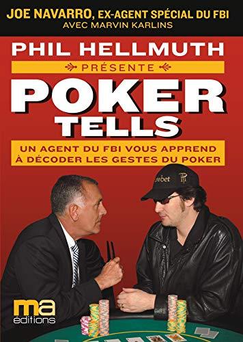 Poker-tells-Un-agent-du-FBI-vous-apprend–dcoder-les-gestes-du-Poker-0