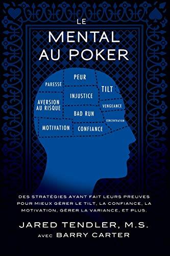 Le-Mental-Au-Poker-Des-stratgies-ayant-fait-leurs-preuves-pour-mieux-grer-le-tilt-la-confiance-la-motivation-grer-la-variance-et-plus-0